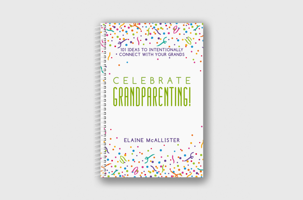 Celebrate Grandparenting by Elaine McAllister Book Cover Design