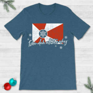 Doo-Dah All the Way Wichita Flag Christmas T-Shirt
