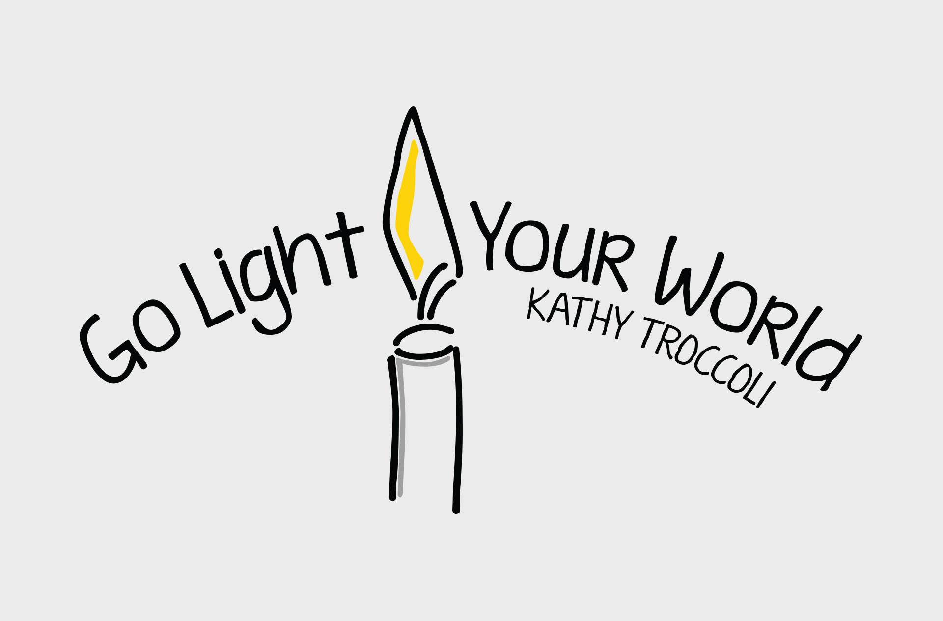 Kathy Troccoli's Go Light Your World Logo